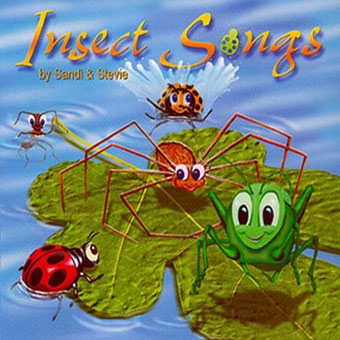Insect Songs Music for Children by Sandi & Stevie